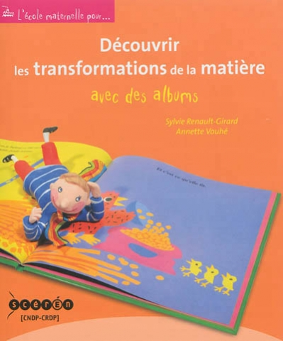 decouvrir transformations de la matiere