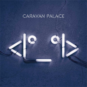 The Icon par Caravan Palace